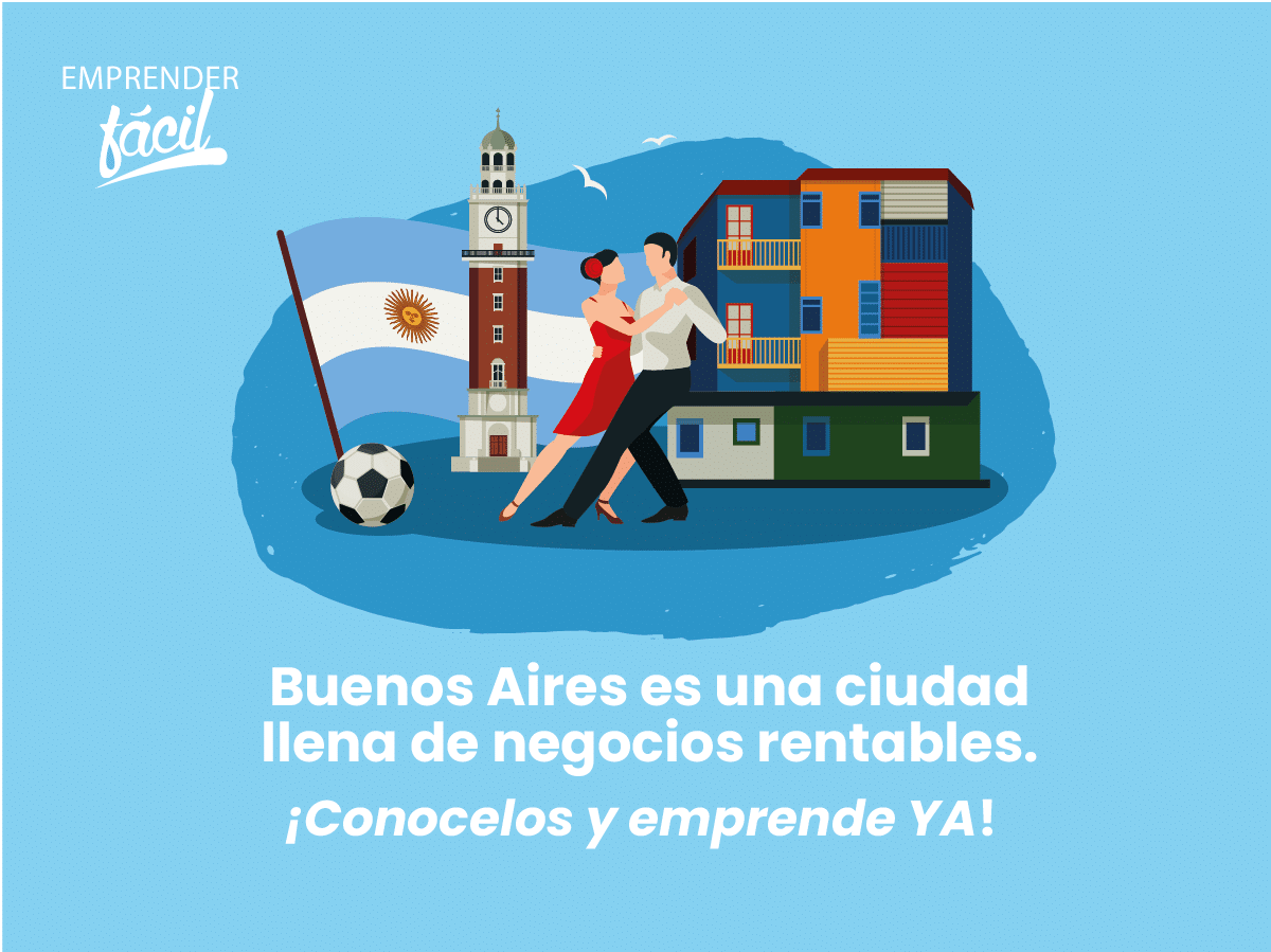 Negocios rentables en Buenos Aires, Argentina ¡Prósperos!