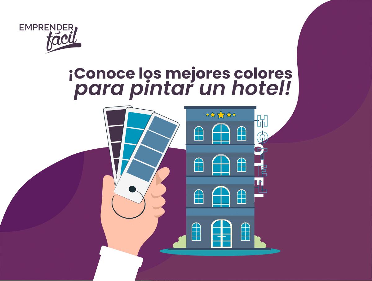 Colores para Hoteles. Son diferentes según su tipo