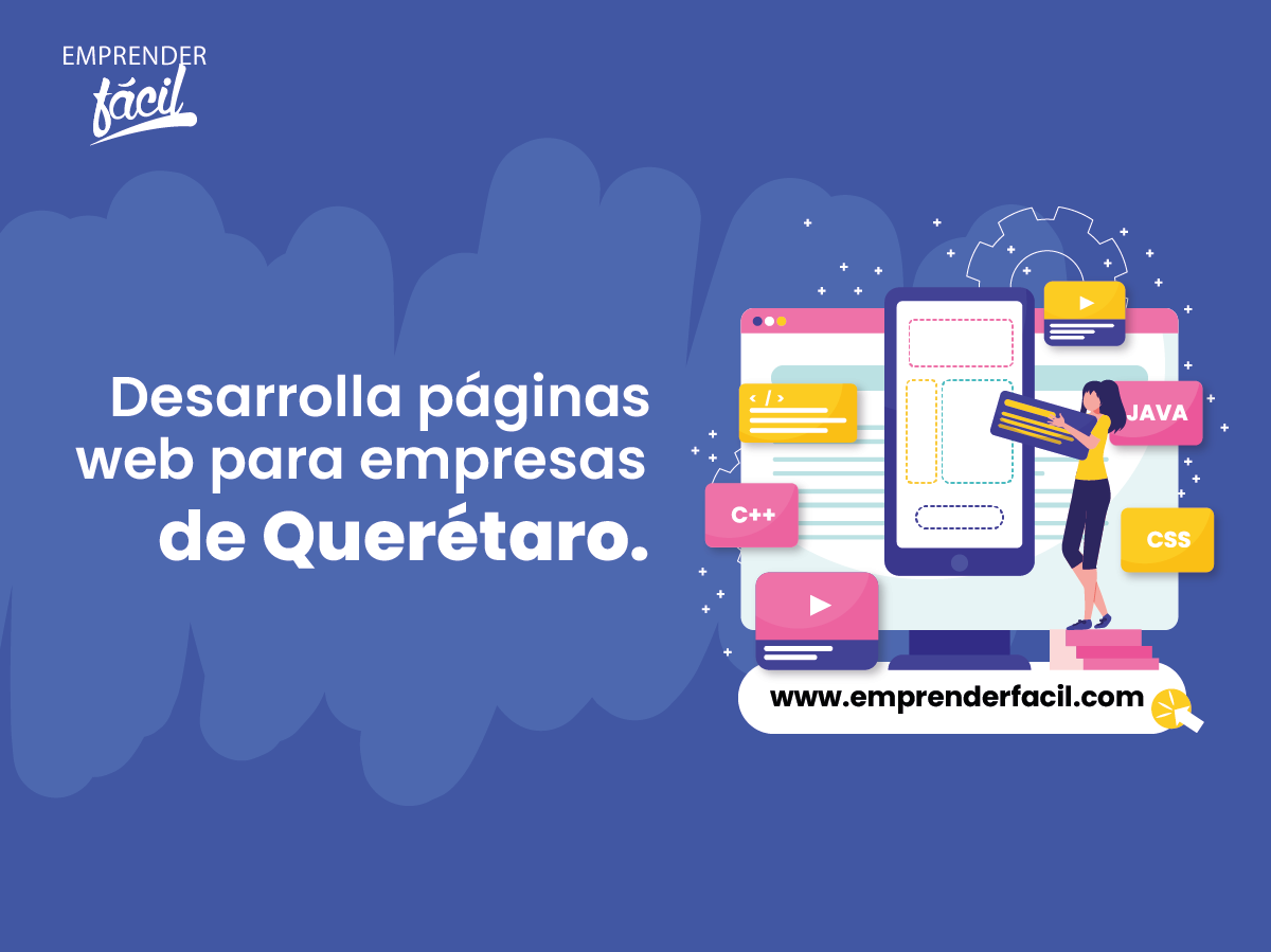 Desarrolla páginas web para empresas de Querétaro.
