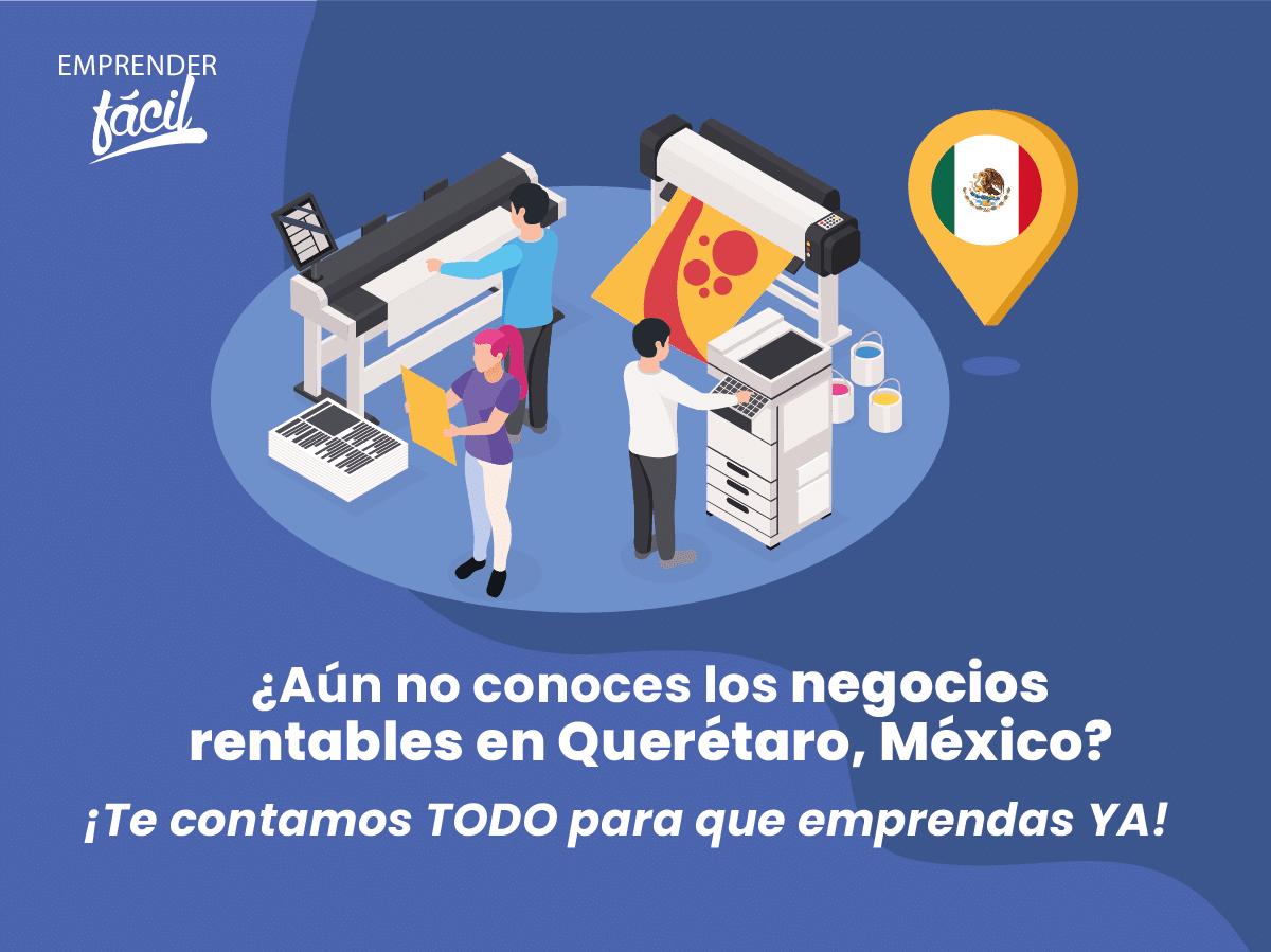 Negocios Rentables en Querétaro, México ¡Diferentes!