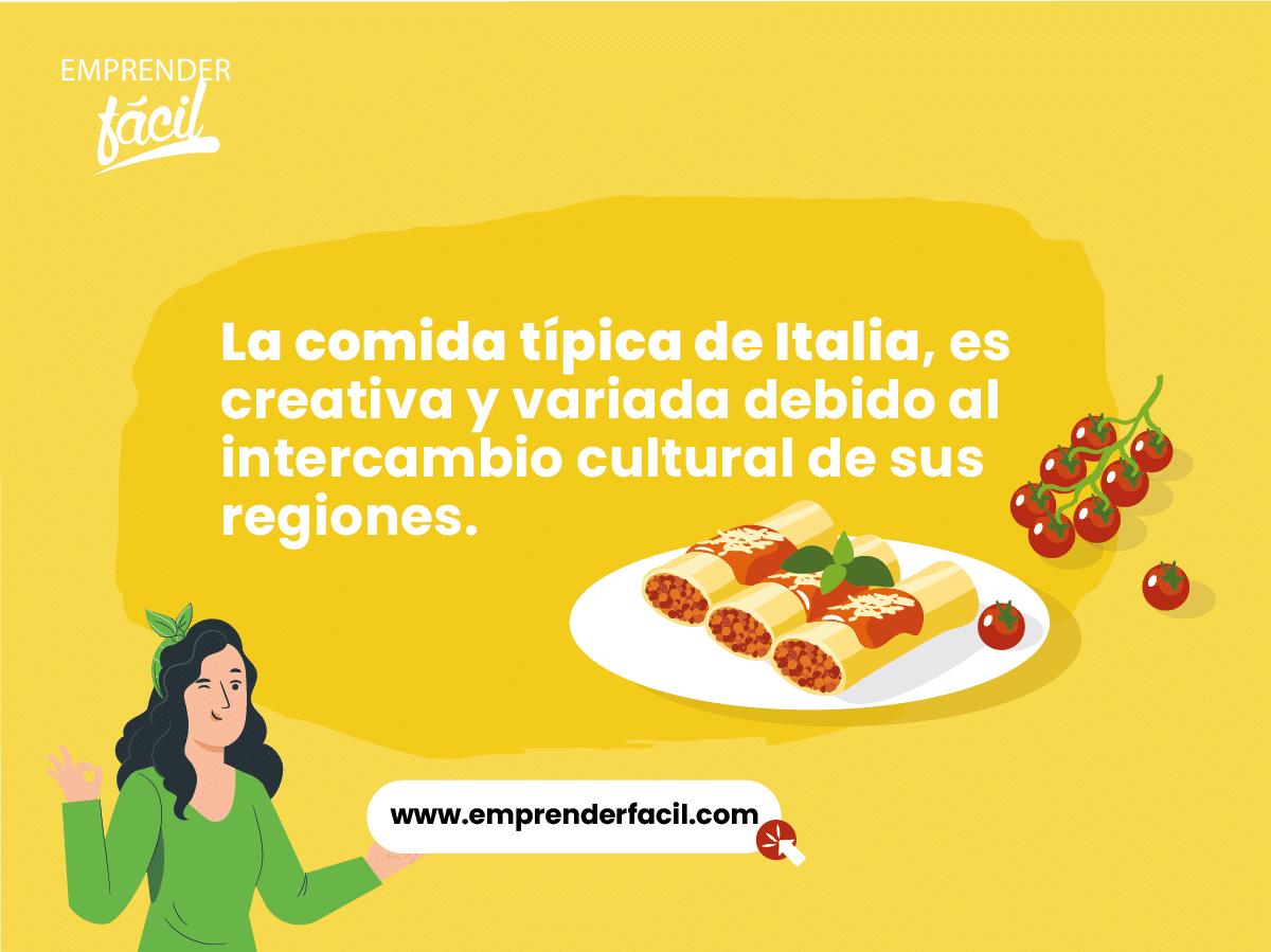 La comida típica de Italia, es creativa y variada.
