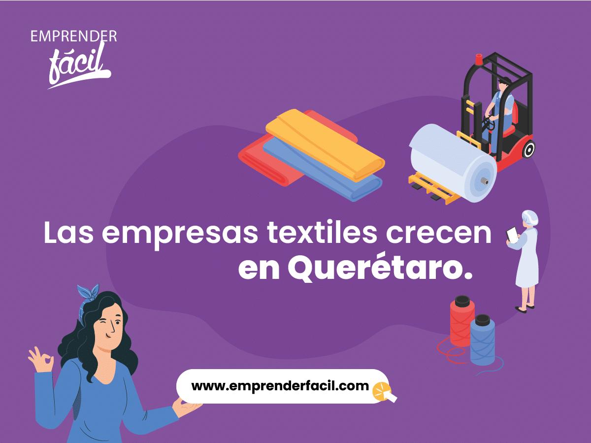 Las empresas textiles crecen en Querétaro.