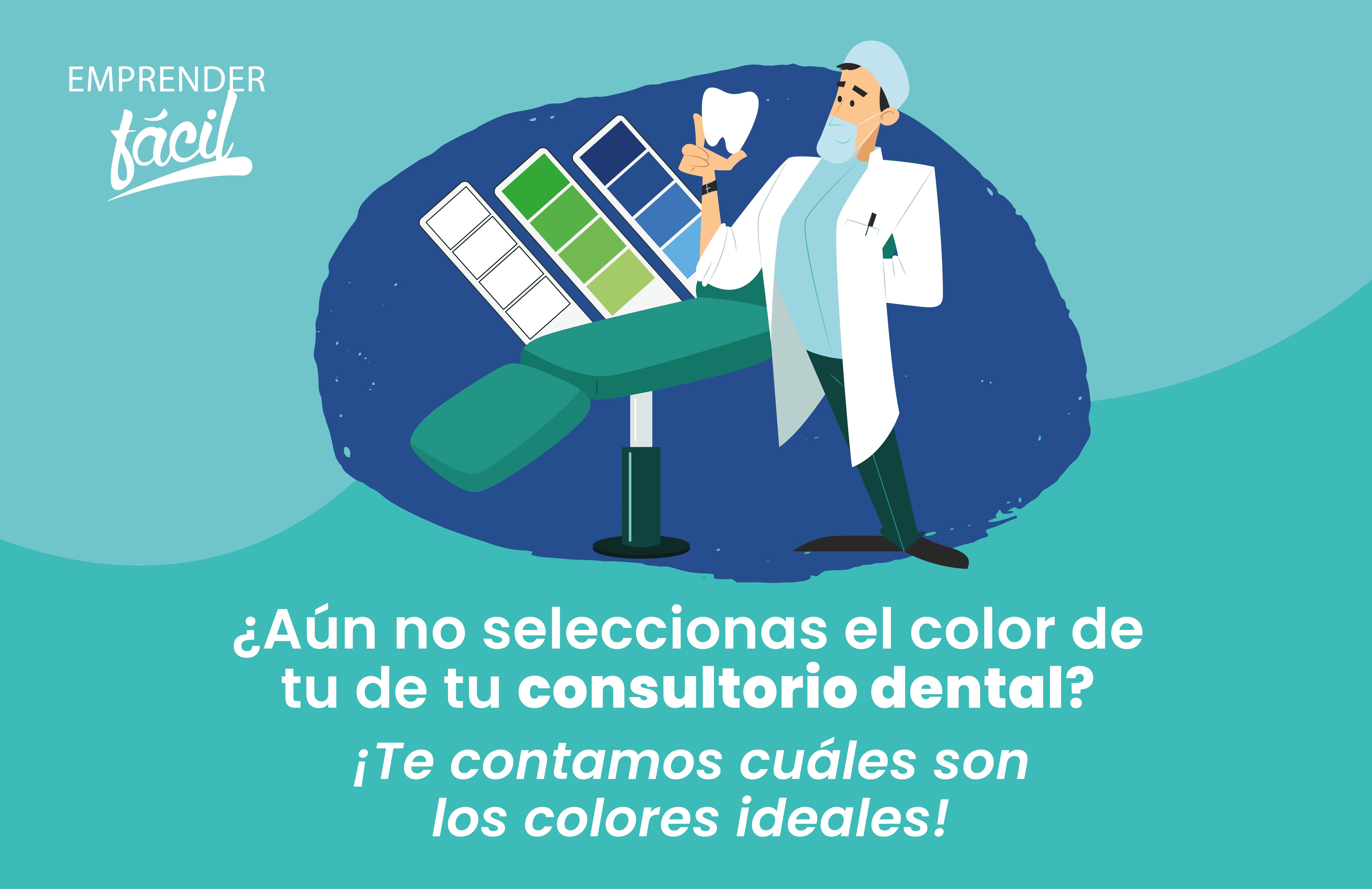 Colores para Consultorios Dentales ¡Inspiran sonrisas!