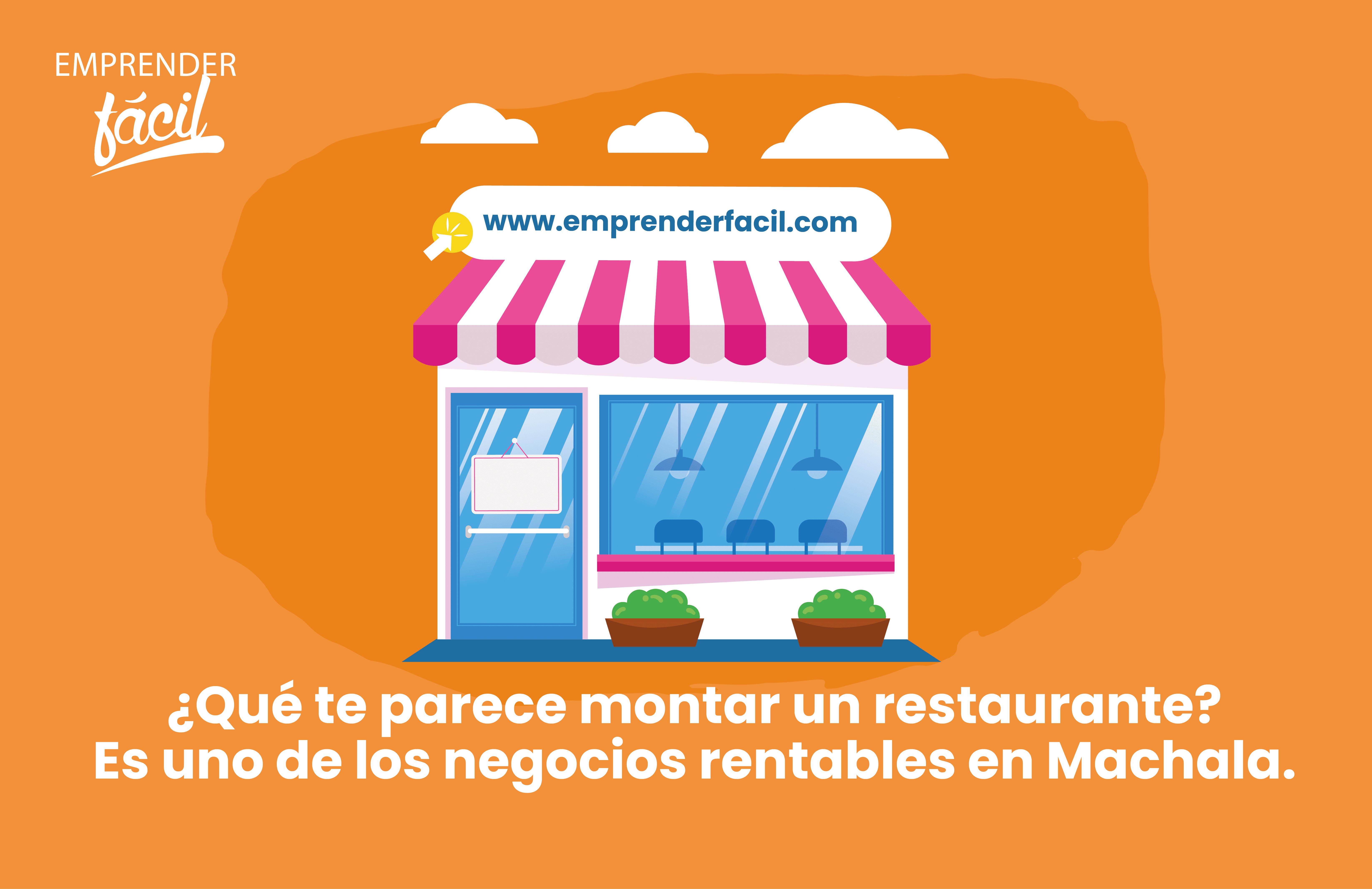 ¿Qué te parece montar un restaurante? Es uno de los negocios rentables en Machala.