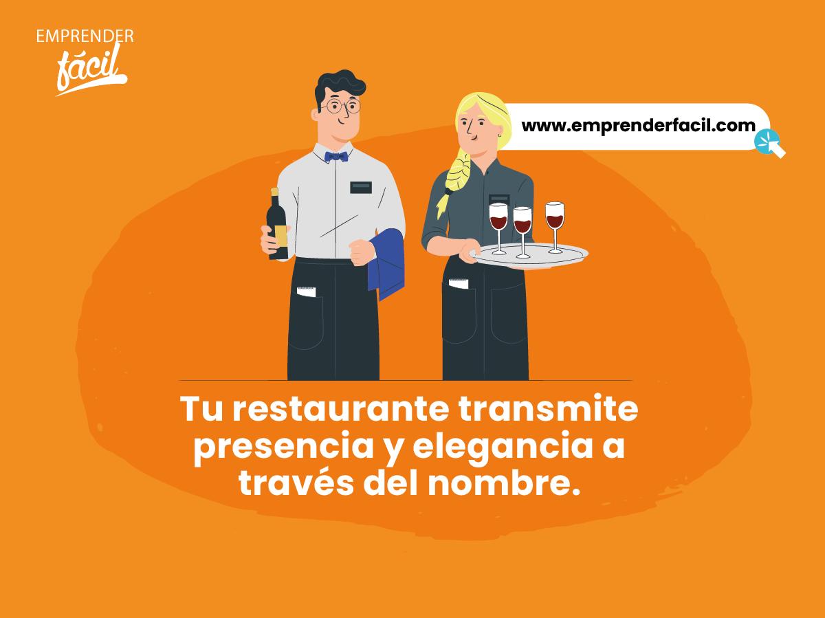 Tu restaurante transmite presencia y elegancia a través del nombre.