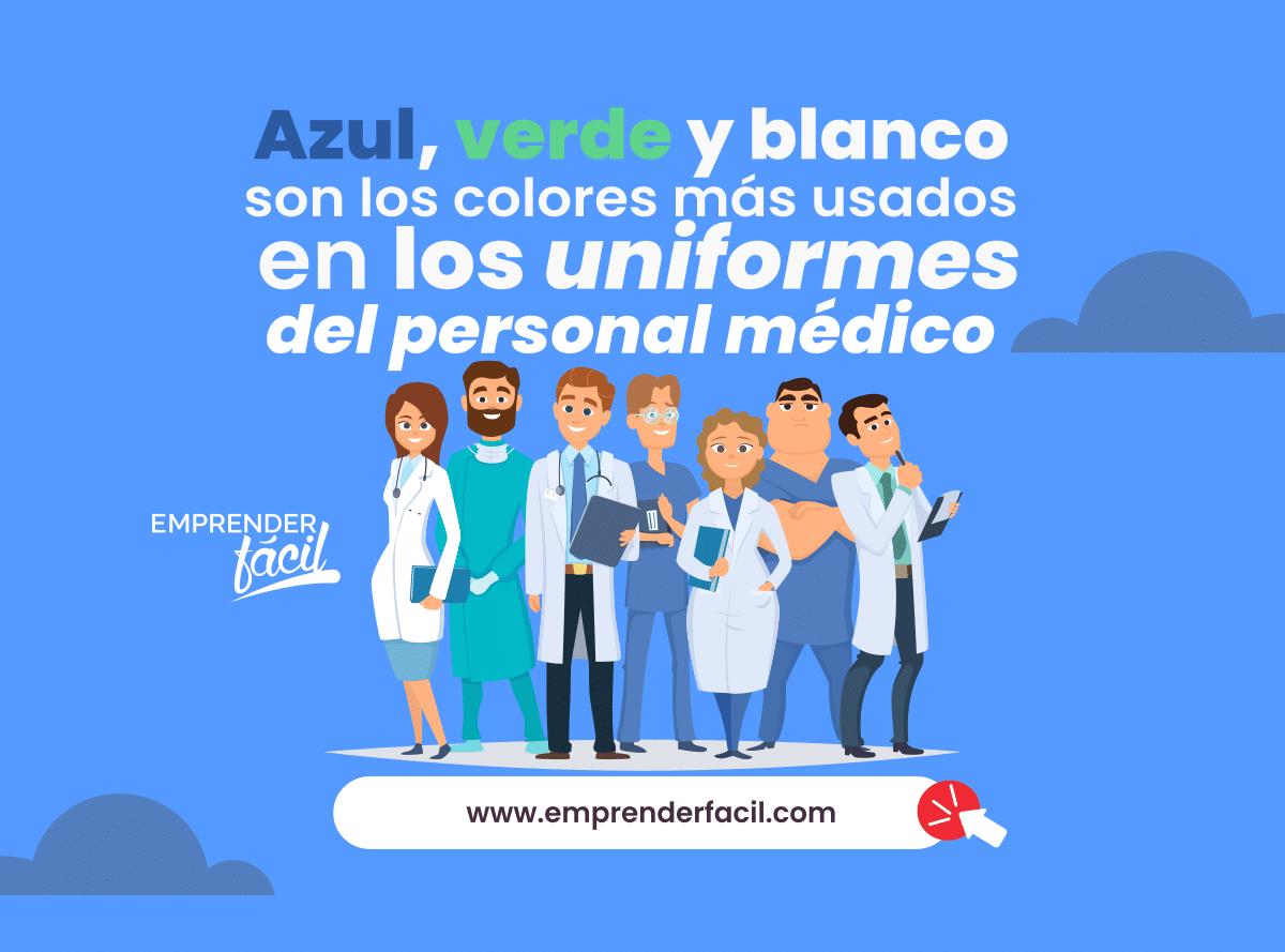 Los colores en los uniformes del personal médico.