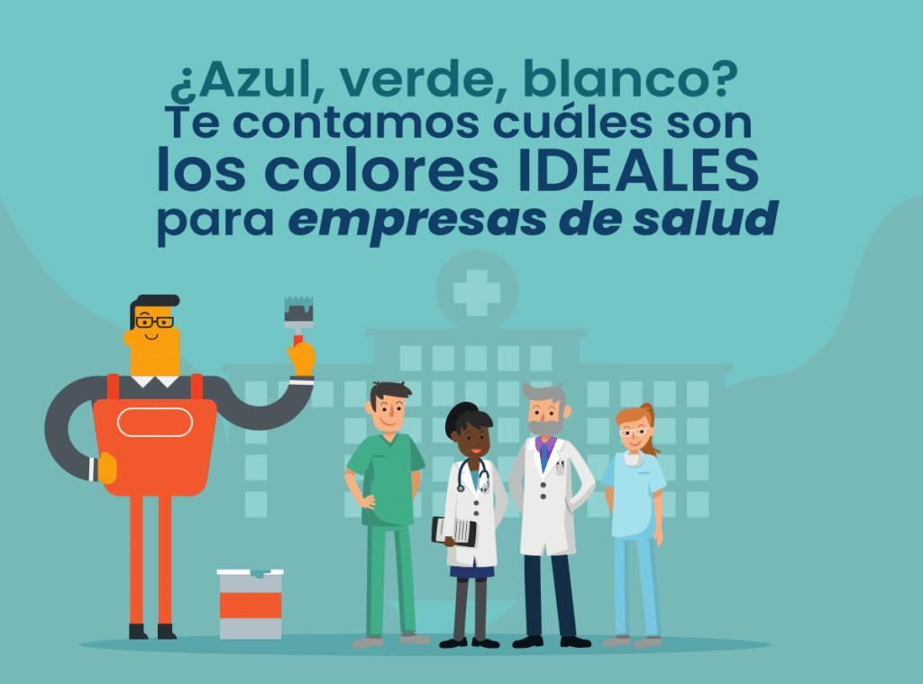 Colores para Empresas de Salud ¡crea confianza en pacientes!