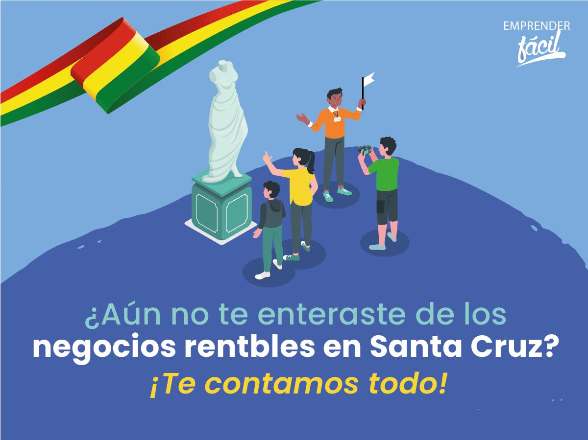 Negocios rentables en Santa Cruz, Bolivia ¡Buenísimos!