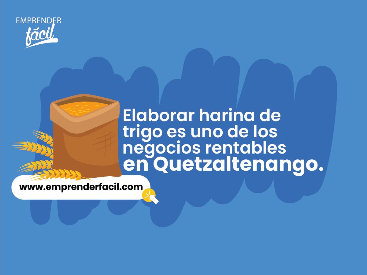 Elaborar harina de trigo es uno de los negocios rentables en Quetzaltenango.