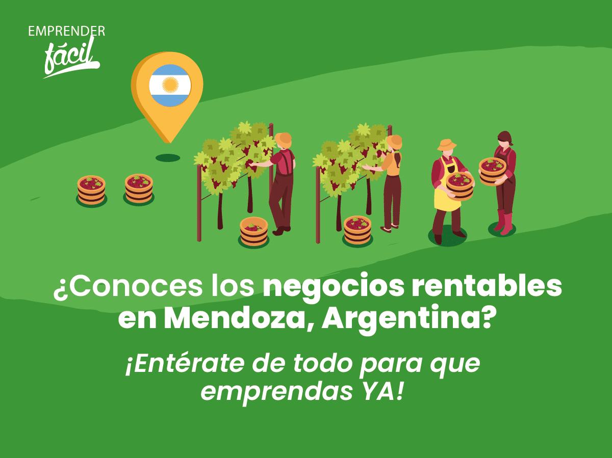 Negocios rentables en Mendoza, Argentina ¡Éxito seguro!