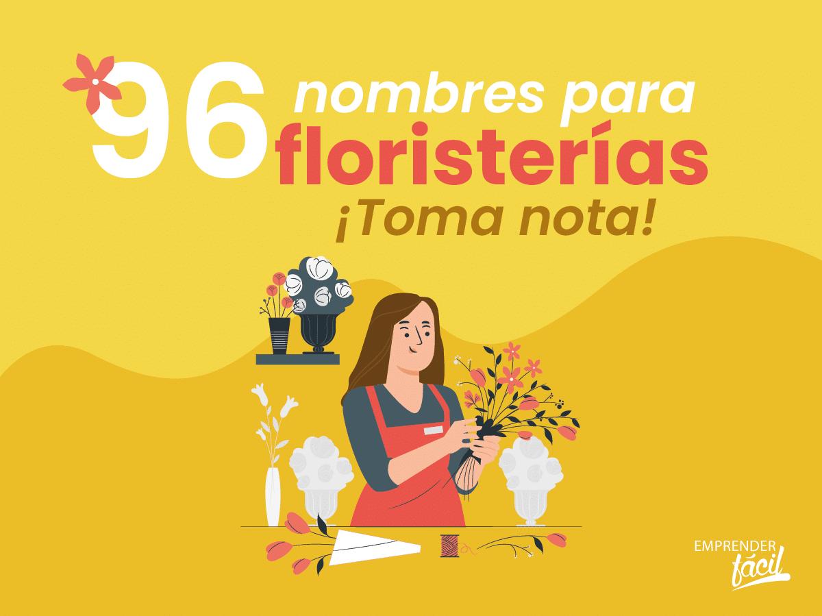 Nombres para Floristerías ¡Escoge el que más te guste!