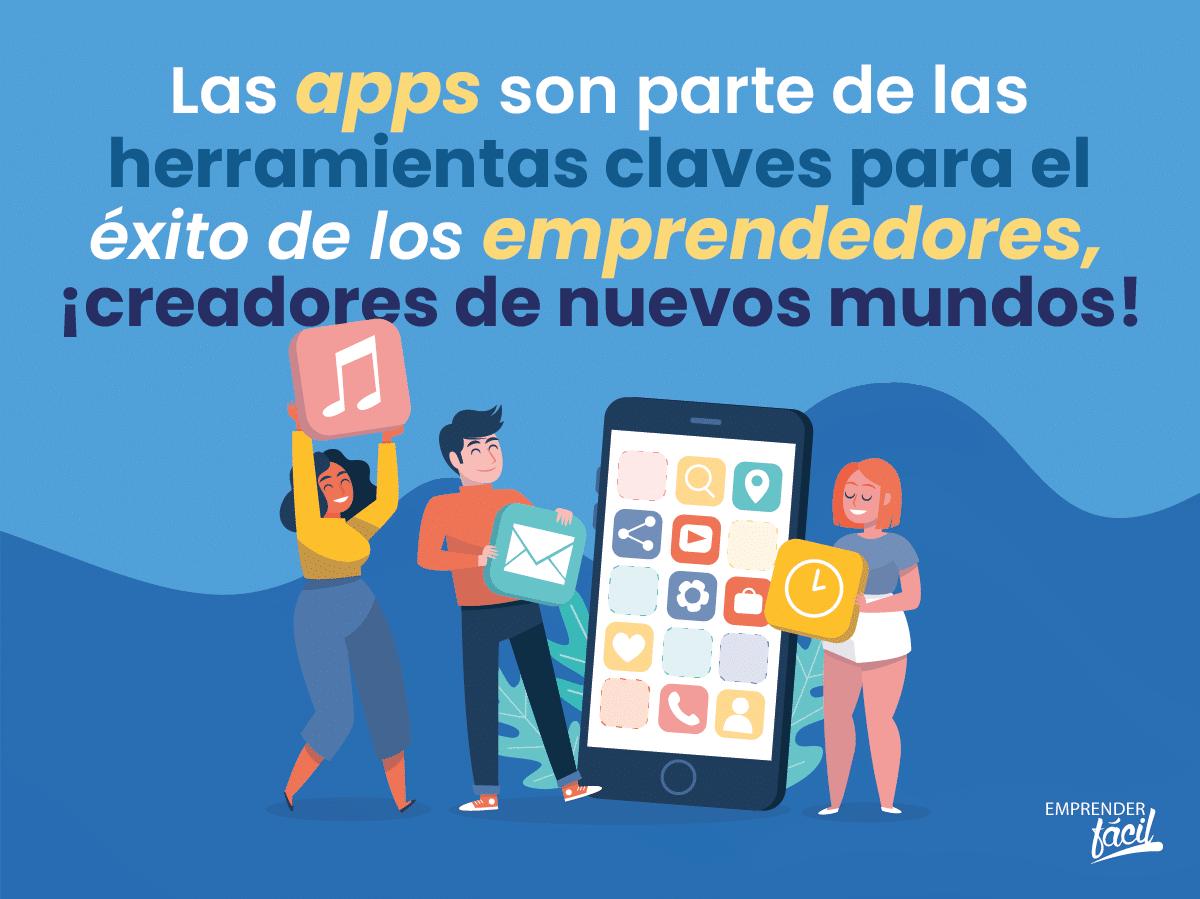 Descubre las 5 mejores apps para emprendedores exitosos