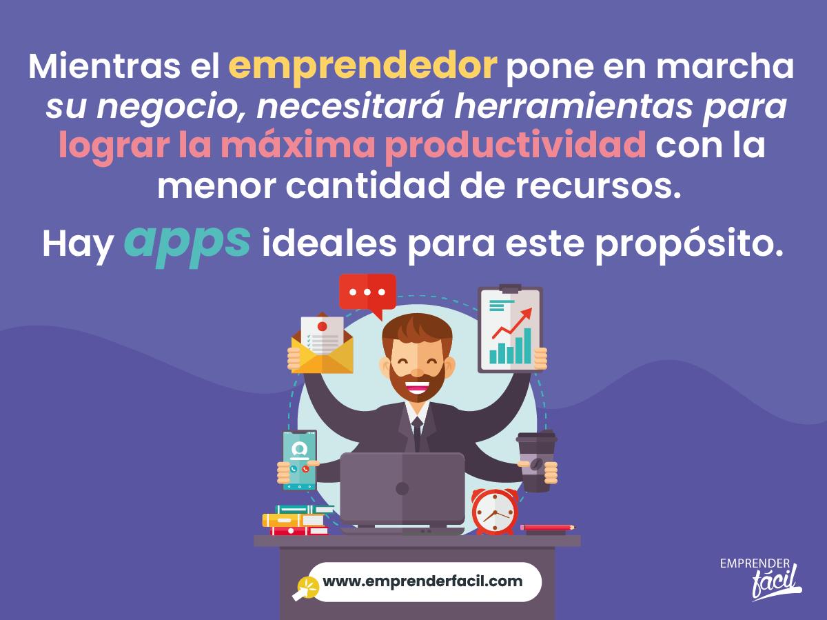 Existen múltiples apps para emprendedores que facilitan la gestión de un negocio...