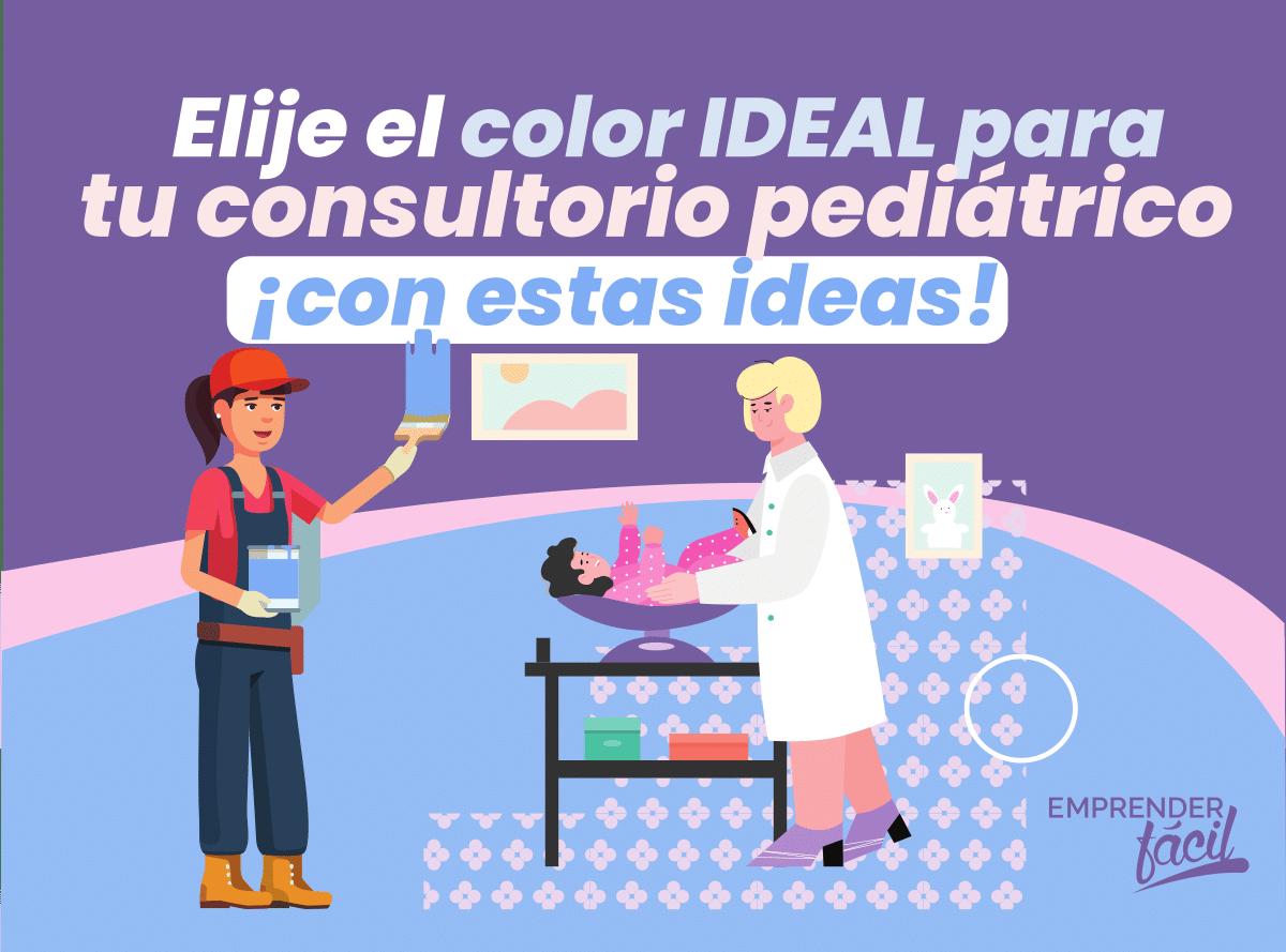 Colores para Consultorios Pediátricos. Para tener en cuenta.