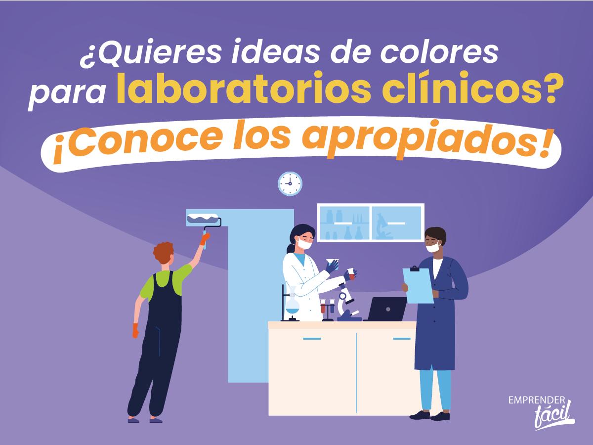Colores para laboratorios clínicos. Opciones apropiadas