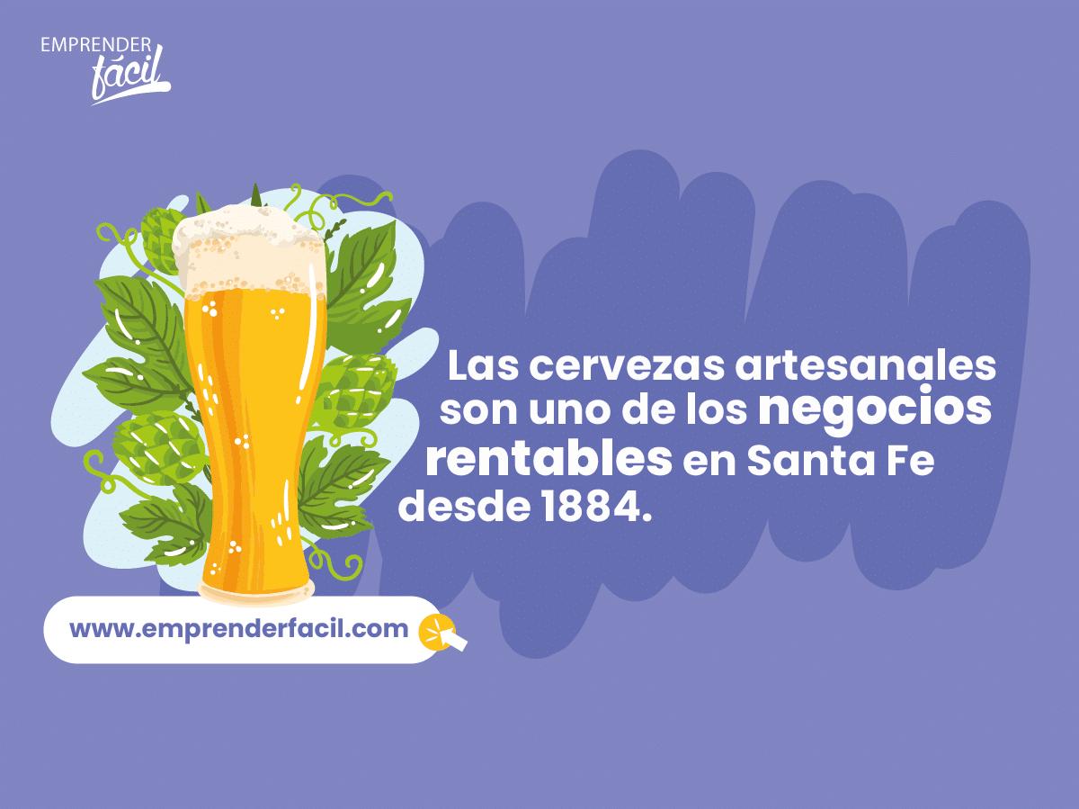 Las cervezas son rentables en Santa Fe.