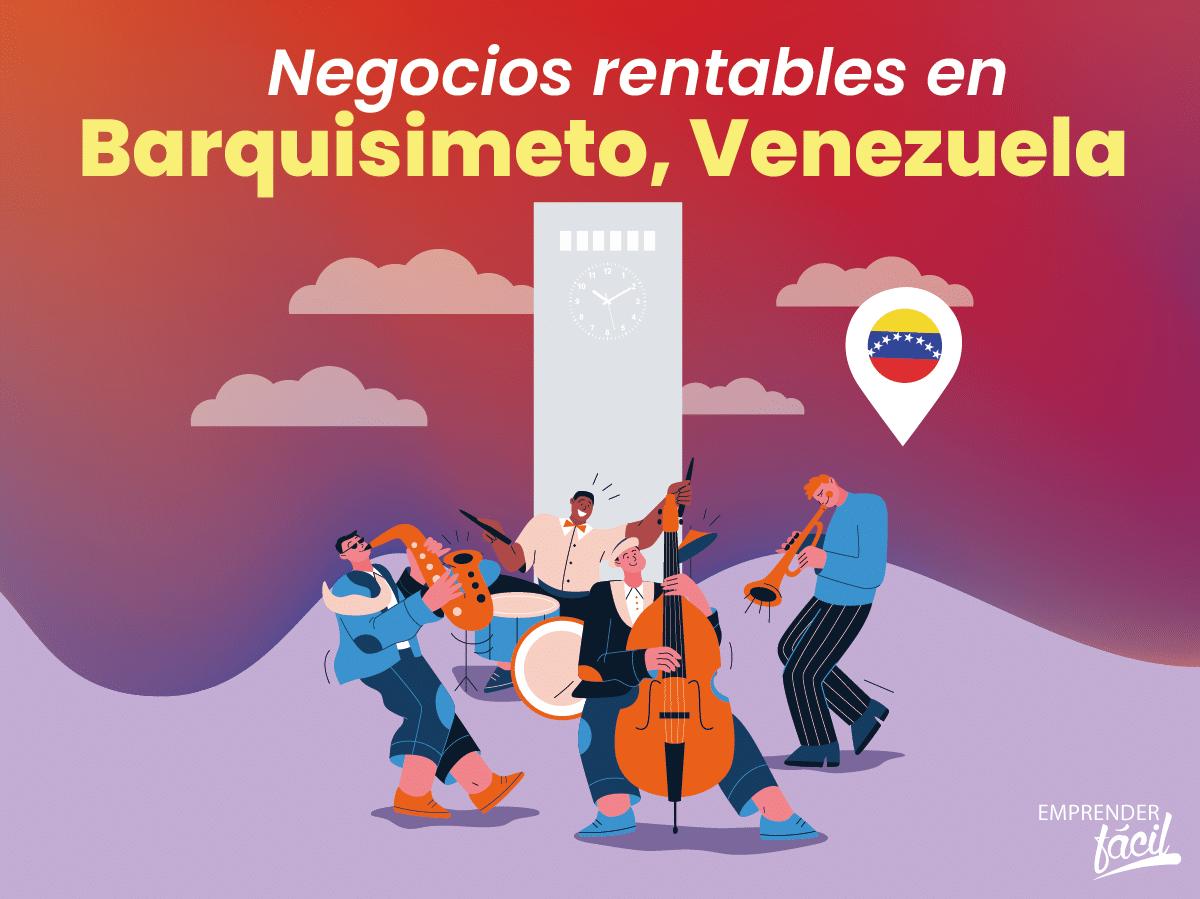Negocios rentables en Barquisimeto, Venezuela. Varias ideas