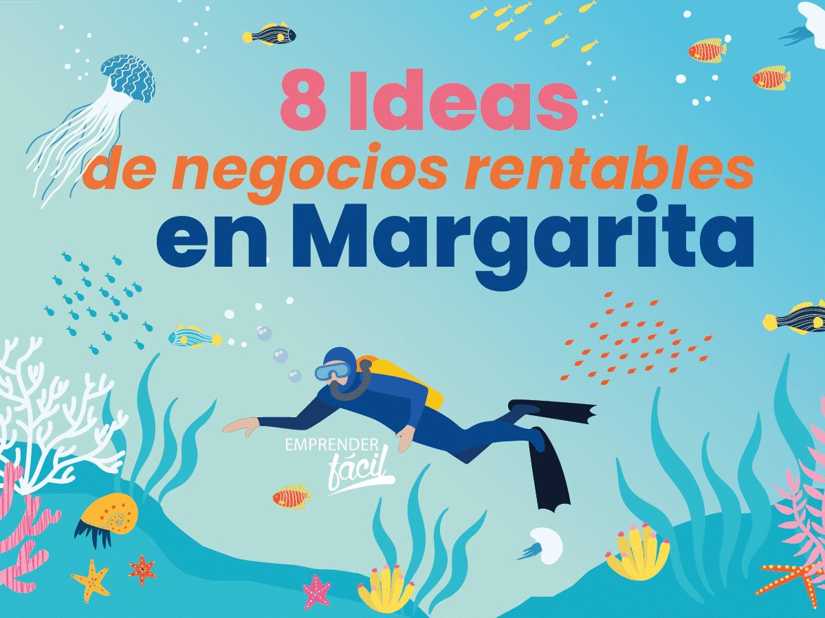 Negocios rentables en Margarita, Venezuela. 8 ideas