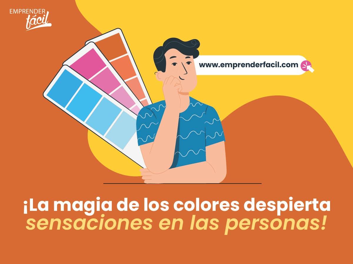 La magia de los colores despierta sensaciones en las personas.