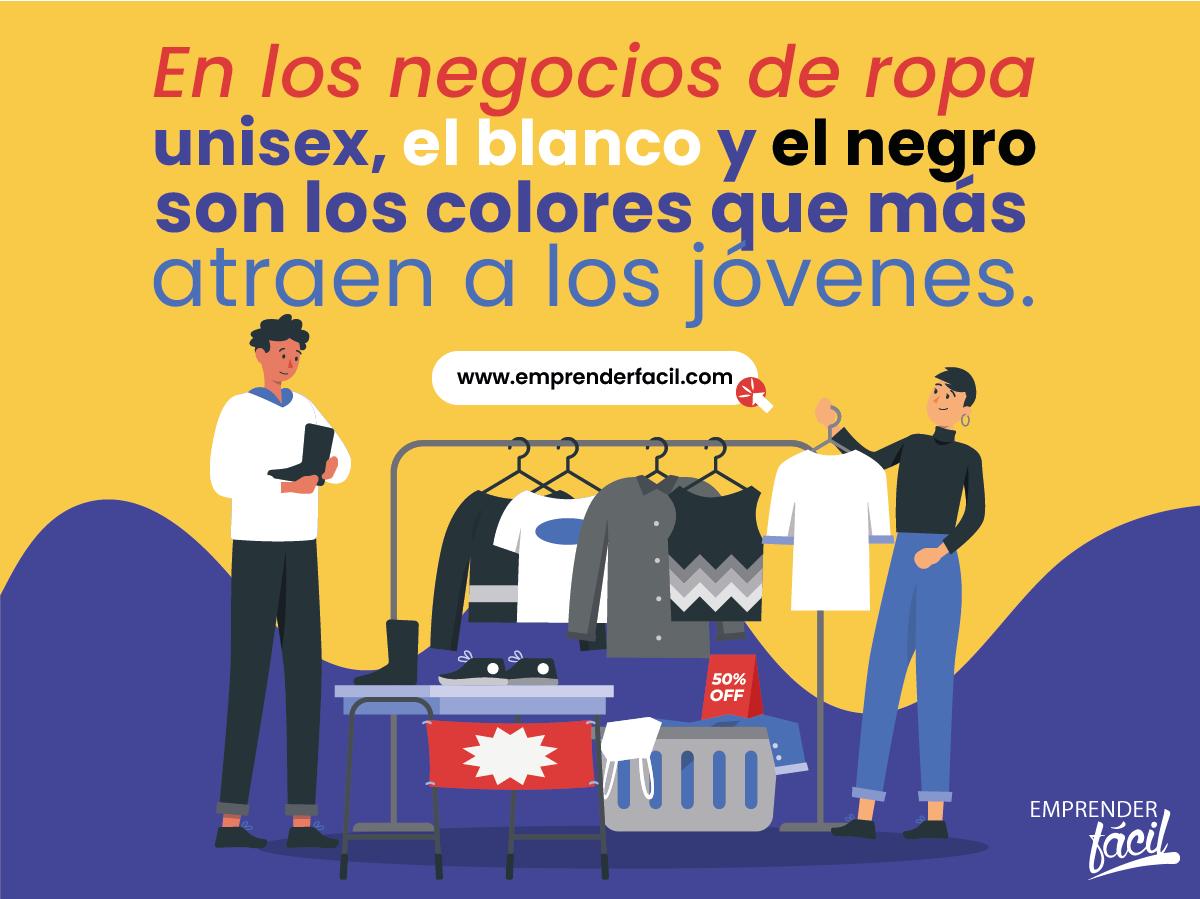 Colores ideales en tiendas de ropa unisex.