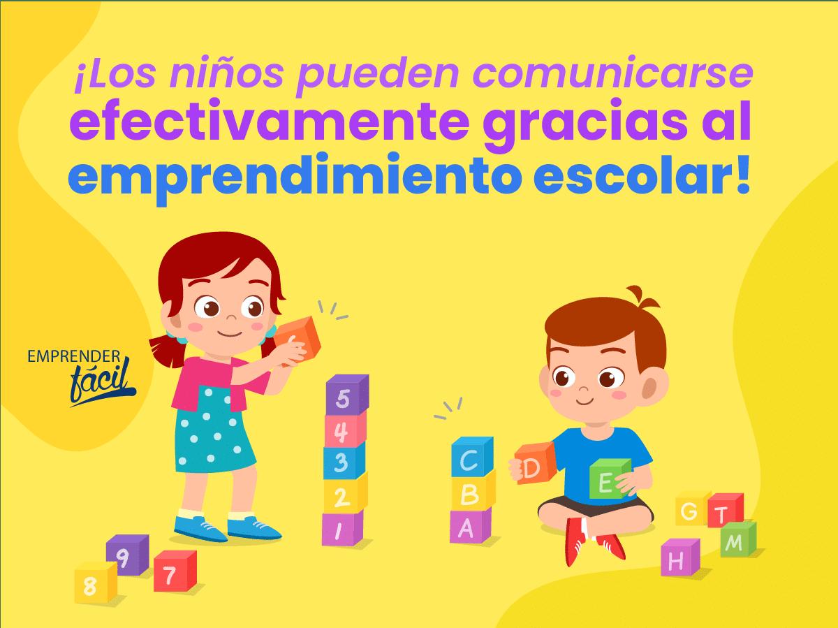 Emprendimiento escolar: comunicarse efectivamente