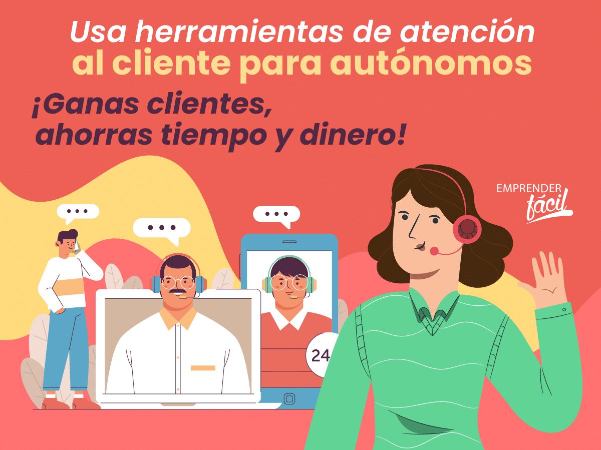 Herramientas de atención al cliente para autónomos