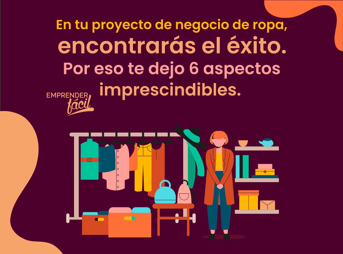 Proyecto de negocio de ropa ¡El éxito en tus manos!