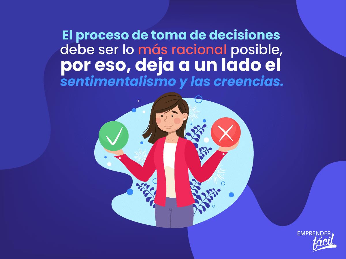 Tomar decisiones correctas.